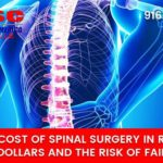 The True Cost of Spinal Surgery in Roseville: The Dollars and the Risk of Failure