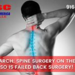 New Research: Spine Surgery On the Rise And So is Failed Back Surgery!